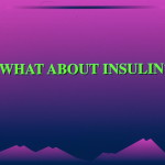 What About Insulin [Insulin: Its Crucial Role in Chronic Illness - By Dr Rosedale, M.D.]